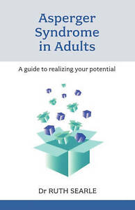 Asperger-Syndrome-in-Adults-A-guide-to-realising-your-potential-ExLibrary