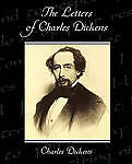 The Letters of Charles Dickens by