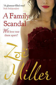 A Family Scandal,Miller, Zoe,New Book mon0000030372