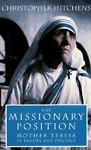 The Missionary Position, Christopher Hitchens, 185984054X