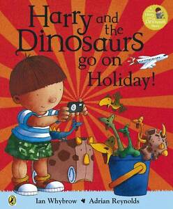 Harry-and-the-Bucketful-of-Dinosaurs-go-on-Holiday-Harry-and-the-Dinosaurs-Wh