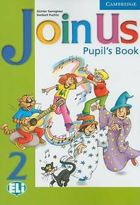 Join Us 2 Pupil's Book: Level 2 (Join in), Puchta, Herbert, Gerngross, Gunter, V