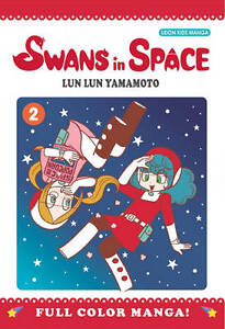 Swans in Space: v. 2, Lun Lun Yamamoto