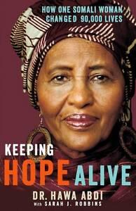 Keeping Hope Alive, Dr. Hawa Abdi