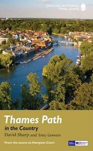 Thames Path Country: National Trail Guide (National Trail Guides), Sharp, David,
