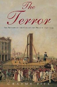 The-Terror-The-Shadow-of-the-Guillotine-France-1792-1794-by-Graeme-Fife