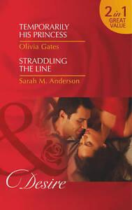 Temporarily His Princess: Temporarily His Princess / Straddling the Line (Mills