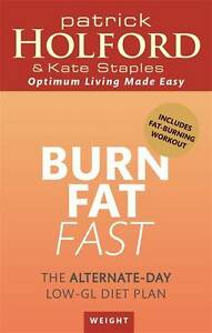Burn-Fat-Fast-The-alternate-day-low-GL-diet-plan-Staples-Kate-Holford ...