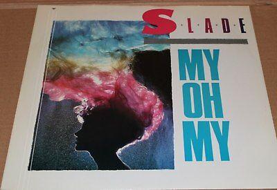 "Slade - My Oh My 12"" Single - VGC (1983)"