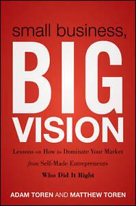 Small-Business-Big-Vision-Matthew-Toren-New-Book