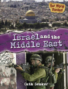 Israel and the Middle East (Our World Divided), Senker, Cath, New Book