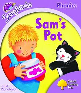 NEW-Oxford-Reading-Tree-Sams-Pot-STAGE-1-Songbirds-Phonics-Julia-Donaldson