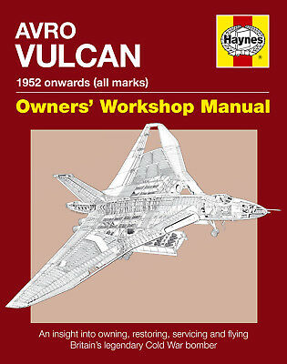NEW HAYNES OWNERS WORKSHOP MANUAL AVRO VULCAN B2 BOMBER
