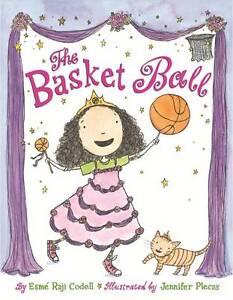 The Basket Ball, New, Raji Codell, Esmé Book