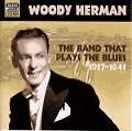 The-Band-That-Plays-The-Blues-Herman-Woody-CD-NEU-636943252727