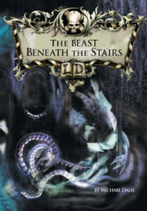Dahl-Michael-The-Beast-Beneath-the-Stairs-Library-of-Doom-Very-Good-Book
