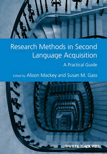 Research Methods in Second Language Acquisition, Alison Mackey