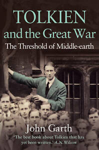 Tolkien-and-the-Great-War-The-Threshold-of-Middle-earth-Garth-John-New-Condi