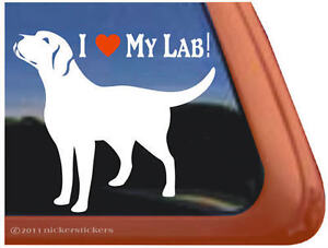 I LOVE MY LAB! Labrador Retriever Dog Window Decal Sticker ~ Guaranteed Quality!