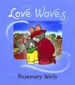 Love Waves by Rosemary Wells (Hardback, 2011)-9780763649890-F033