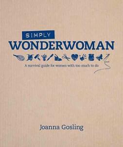 Simply Wonderwoman, Joanna Gosling