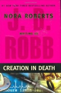 Creation-in-Death-J-D-Robb-1st-Ed-HB-2007-vgc