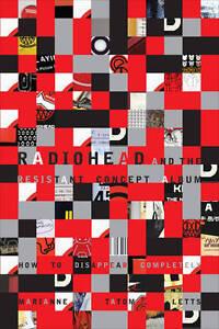 Radiohead and the Resistant Concept Album, Marianne Tatom Letts