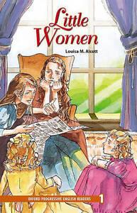 Oxford Progressive English Readers: Grade 1: Little Women, Alcott, Louisa