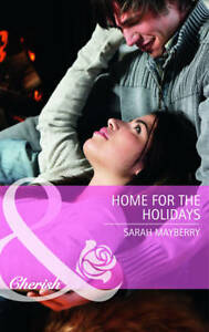 Mayberry, Sarah, Home for the Holidays by Mayberry, Sarah ( Author ) ON Dec-02-2