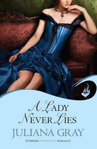 A Lady Never Lies, Juliana Gray