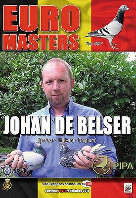 JOHAN DE BELSER - A BELGIAN CHAMPION racing pigeons