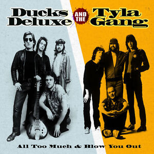DUCKS-DELUXE-All-Too-Much-TYLA-GANG-Blow-You-Out-CD-new