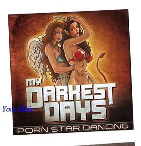 Pornstar dancing my darkest days