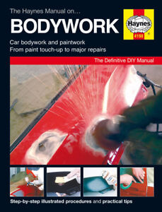 HAYNES WORKSHOP REPAIR MANUAL CAR PAINT PANEL BODYWORK