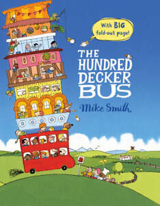 The Hundred Decker Bus ' Mike Smith