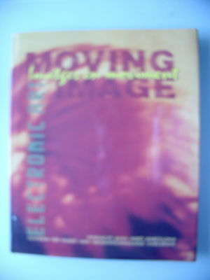 Moving Image Imatges en moviment Electronic Art 1992