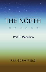 The North Beyond: Part 2: Maesrhon-ExLibrary