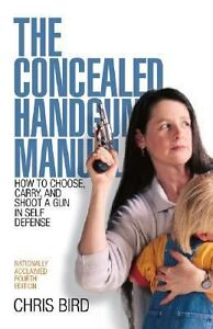 The-Concealed-Handgun-Manual-How-to-Choose-Carry-and-Shoot-a-Gun-in-Self