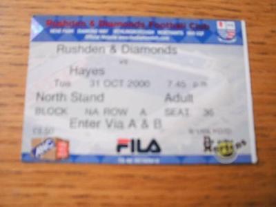 31/10/2000 Ticket: Rushden And Diamonds v Hayes  . No o