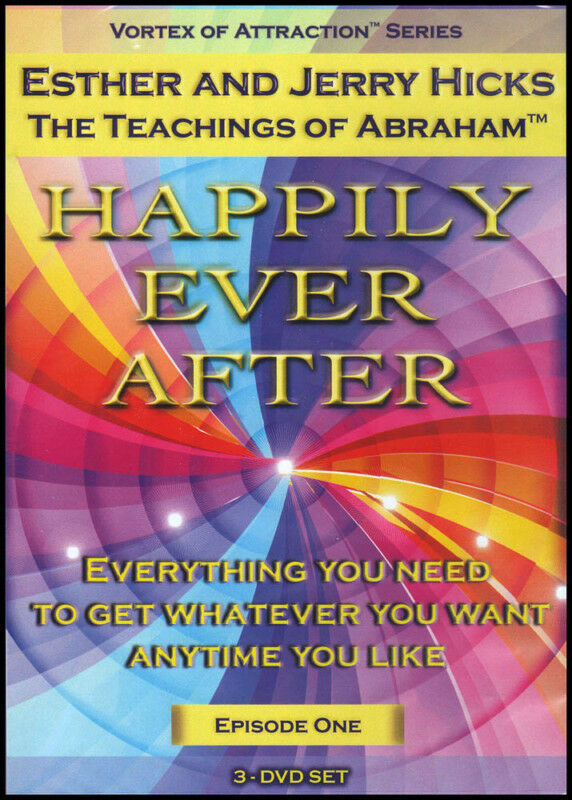 Abraham-hicks Esther 3 Dvd Happily Ever After Vortex Of Attraction 1 -