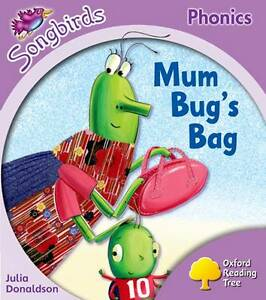 Oxford-Reading-Tree-Stage-1-Songbirds-Mum-Bugs-Bag-Julia-Donaldson-Clare