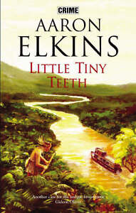 Aaron-J-Elkins-Little-Tiny-Teeth-Book