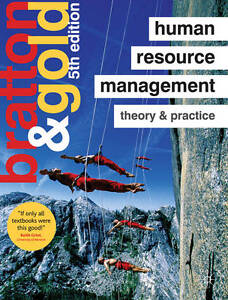 Human Resource Management: Theory and Practice, Gold, Jeff, Bratton, John, Very