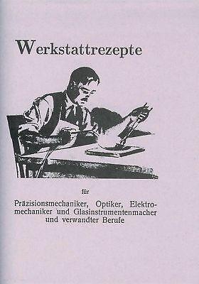 Werkstatt Rezepte für den Schmied - Rezeptbuch von 1920