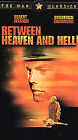 Between Heaven and Hell (VHS, 2002)