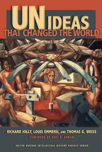 UN Ideas That Changed the World, Richard Jolly