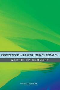 Innovations in Health Literacy Research, Roundtable on Health Literacy