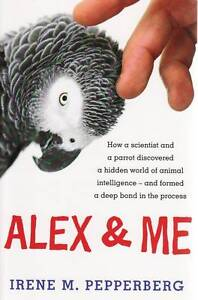 Alex-and-Me-by-Irene-Maxine-Pepperberg-Paperback-2009