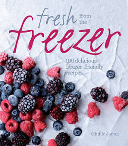 Fresh from the Freezer: 100 Delicious, Freezer-Friendly Recipes for-ExLibrary