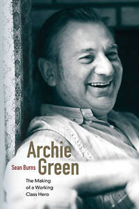 Archie Green, Sean Burns